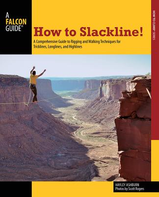How to Slackline! By Ashburn, Hayley/ Rogers, Scott (PHT)