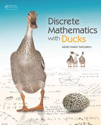 Discrete Mathematics With Ducks By Belcastro, Sarah-marie