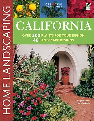 California Home Landscaping By Holmes, Roger/ Walheim, Lance